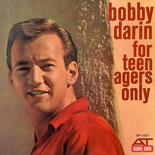 Play & Download For Teenagers Only by Bobby Darin | Napster