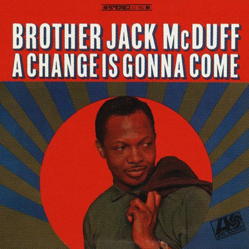 A Change Is Gonna Come by Jack McDuff