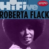 Play & Download Rhino Hi-five: Roberta Flack by Roberta Flack | Napster
