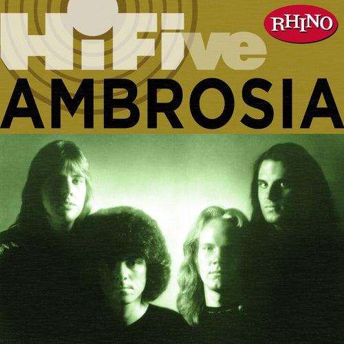 Rhino Hi Five: Ambrosia by Ambrosia