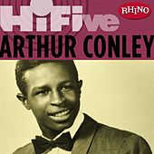 Play & Download Rhino Hi-five: Arthur Conley by Arthur Conley | Napster
