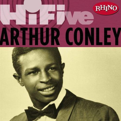 Play & Download Rhino Hi-five: Arthur Conley by Arthur Conley | Napster