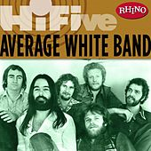 Play & Download Rhino Hi-five: Average White Band by Average White Band | Napster