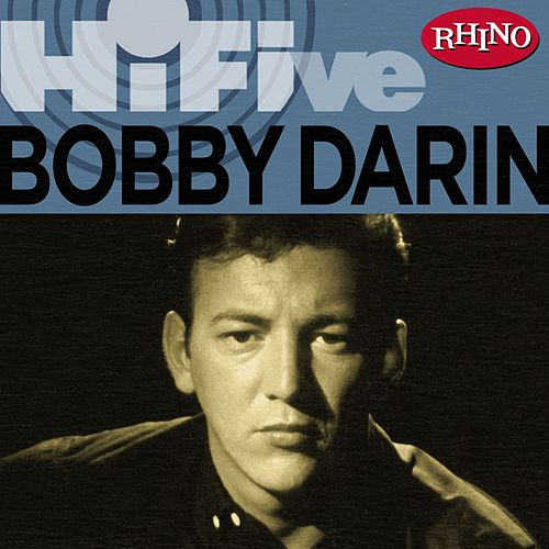 Play & Download Rhino Hi-five: Bobby Darin by Bobby Darin | Napster
