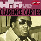 Play & Download Rhino Hi-five: Clarence Carter by Clarence Carter | Napster