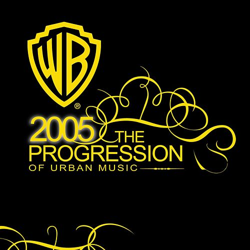Play & Download 2005 The Progression Of Urban Music by Various Artists | Napster