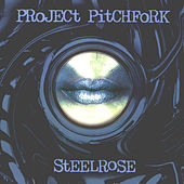 Play & Download Steelrose by Project Pitchfork | Napster