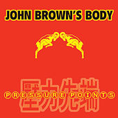 Play & Download Pressure Points by John Brown's Body | Napster