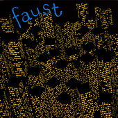 Play & Download 71 Minutes Of Faust by Faust | Napster