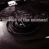 Middle Of The Moment by Fred Frith