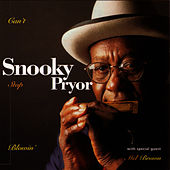 Can't Stop Blowin' by Snooky Pryor