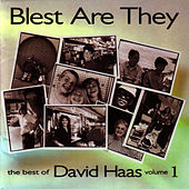 Play & Download Blest Are They-Best of David Haas Vol. 1 by David Haas | Napster