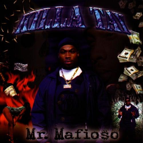 Play & Download Mr. Mafioso by Killa Tay | Napster