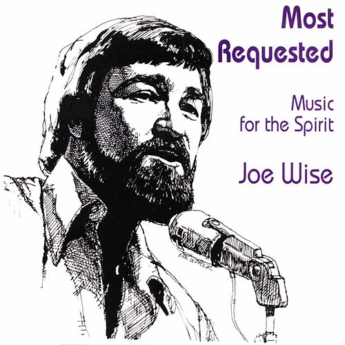 Most Requested: Music for the Spirit by Joe Wise