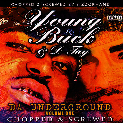 Da Underground Vol. 1 'Chopped & Screwed' by Young Buck