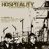Play & Download Hospitality (Everywhere We Go) by Masta Ace | Napster