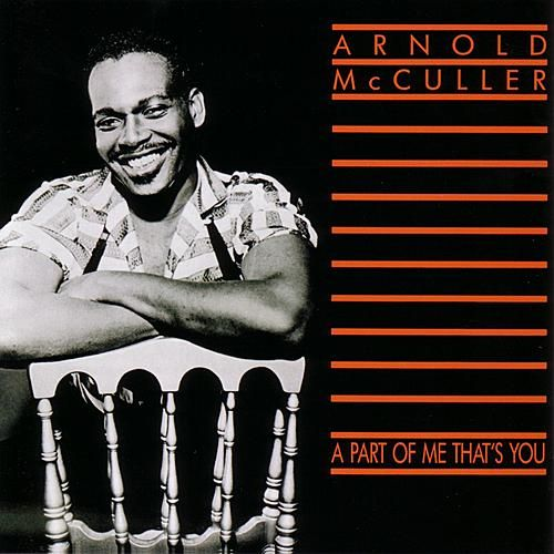 Play & Download A Part Of Me That's You by Arnold McCuller | Napster