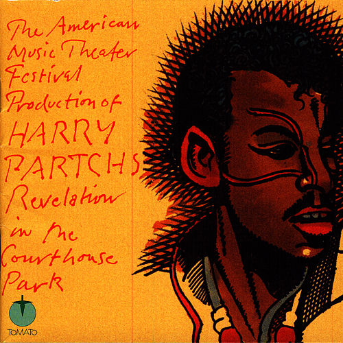 Play & Download Revelation In The Courthouse Park by Harry Partch | Napster