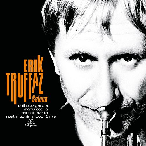 Play & Download Saloua by Erik Truffaz | Napster