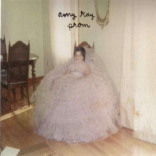 Prom by Amy Ray