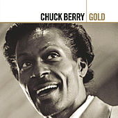 Play & Download Gold by Chuck Berry | Napster
