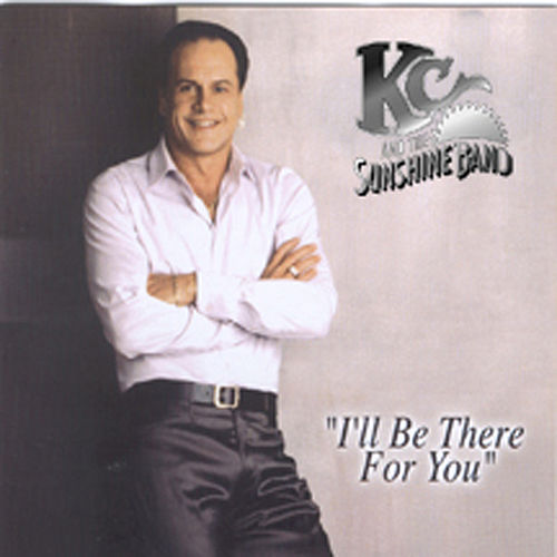 Play & Download I'll Be There For You by KC & the Sunshine Band | Napster