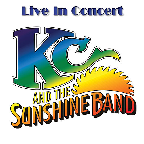 Live In Concert by KC & the Sunshine Band