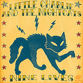 Nine Lives by Little Charlie & the Nightcats