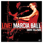 Live! Down The Road von Marcia Ball