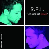 Colors Of Love by R.E.L.