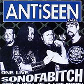 Play & Download One Live Son of a Bitch (and a Whole Lot More!) by Anti-Seen | Napster