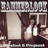 Barefoot and Pregnant by Hammerlock