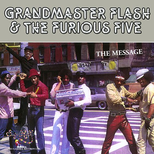 Play & Download The Message by Grandmaster Flash | Napster