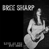 Live At The Fez by Bree Sharp