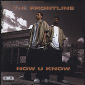 Now U Know by The Frontline