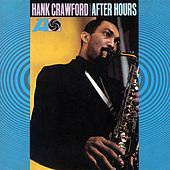 Play & Download After Hours by Hank Crawford | Napster