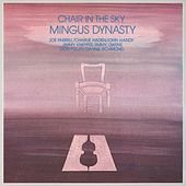 Play & Download Chair In The Sky by Mingus Dynasty | Napster