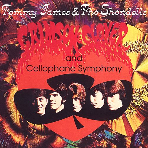 Play & Download Crimson & Clover by Tommy James and the Shondells | Napster