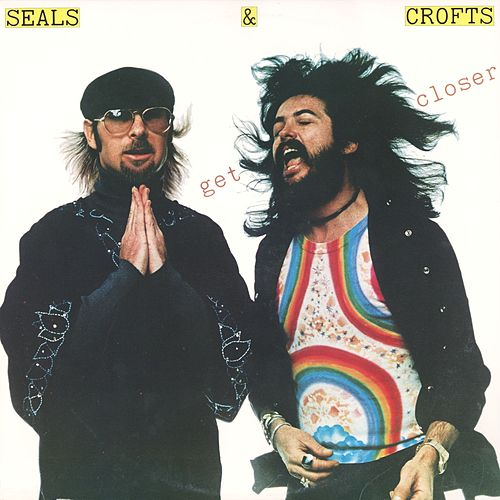 Play & Download Get Closer by Seals and Crofts | Napster