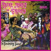 Play & Download Spike Jones In Stereo by Spike Jones | Napster
