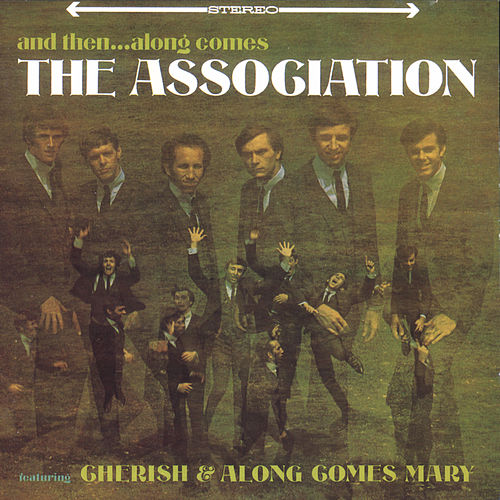 Play & Download And Then...along Comes by The Association | Napster