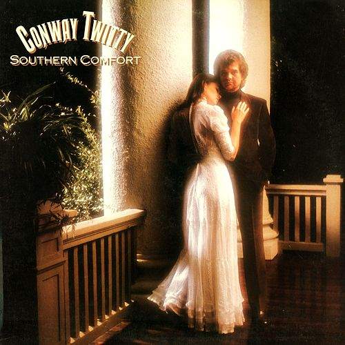 Play & Download Southern Comfort by Conway Twitty | Napster