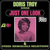Play & Download Sings Just One Look And Other Memorable Selections by Doris Troy | Napster