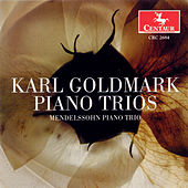 Karl Goldmark: The Piano Trios by Karl Goldmark
