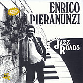 Play & Download Jazz Roads by Enrico Pieranunzi | Napster