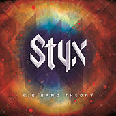 Play & Download Big Bang Theory by Styx | Napster