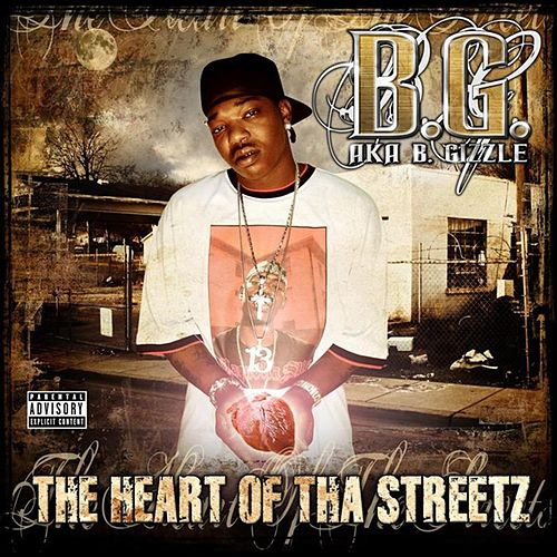 Play & Download The Heart Of Tha Street by B.G. | Napster