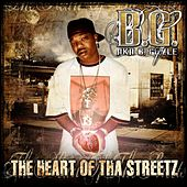 The Heart Of Tha Street von B.G.