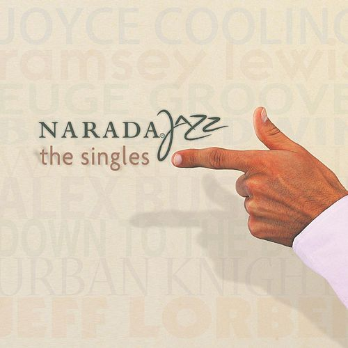 Play & Download Narada Jazz: The Singles by Various Artists | Napster