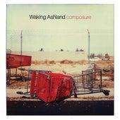 Composure by Waking Ashland